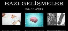 Bilim'de Bazı Gelişmeler 08-09-2014